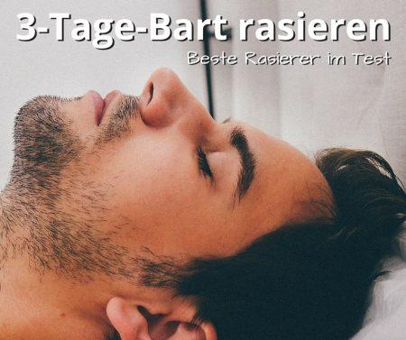 3-Tage-Bart rasieren, die besten Rasierer im Test