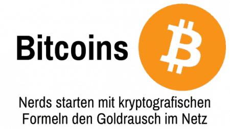 Nerds starten mit Bitcoins und kryptografischen Formeln den Goldrausch im Netz