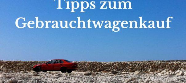 Gebrauchtwagen kaufen - Tipps, um günstige Autos von privat zu finden