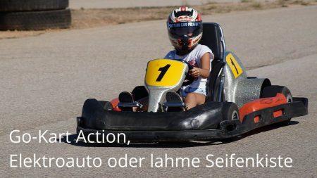 Go-Kart, Elektroauto oder Seifenkiste als Fahrzeug für Kinder
