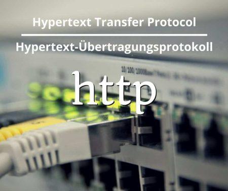 Hypertext-Transfer Protocol oder Hypertext-Übertragungsprotokoll
