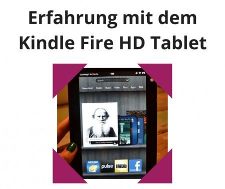 Erfahrung mit dem Kindle Fire HD Tablet
