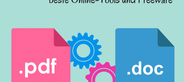 PDF in Word umwandeln, mit Online-Tools oder Freeware