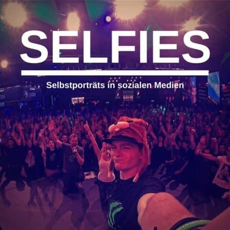 Selfies in der Zeit sozialer Medien