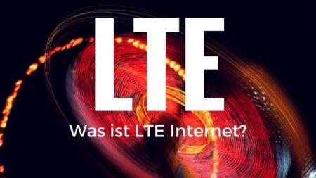 Was ist LTE Internet?