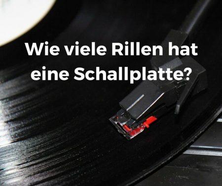Wie viele Rillen hat eine Schallplatte?